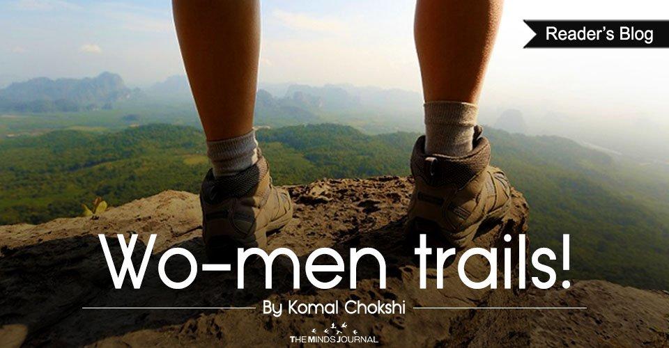 Wo-men trails!