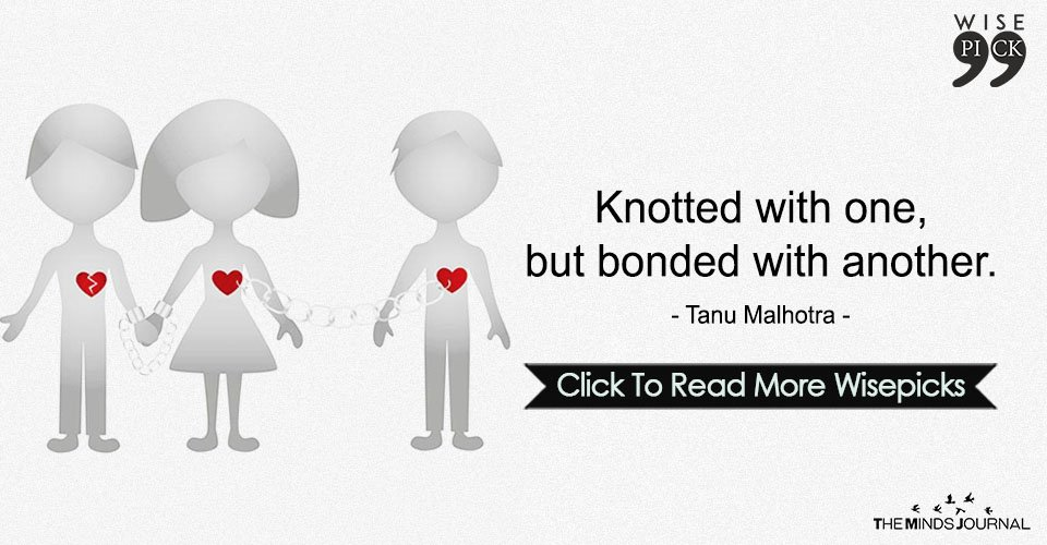 Knotted with one,But bonded with another.