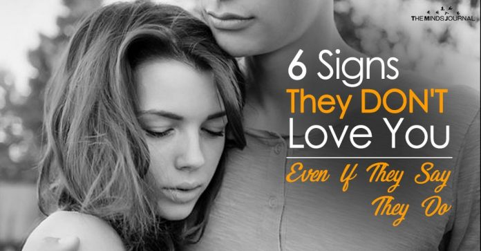 6 Signs They Don't Love You Even If They Say They Do