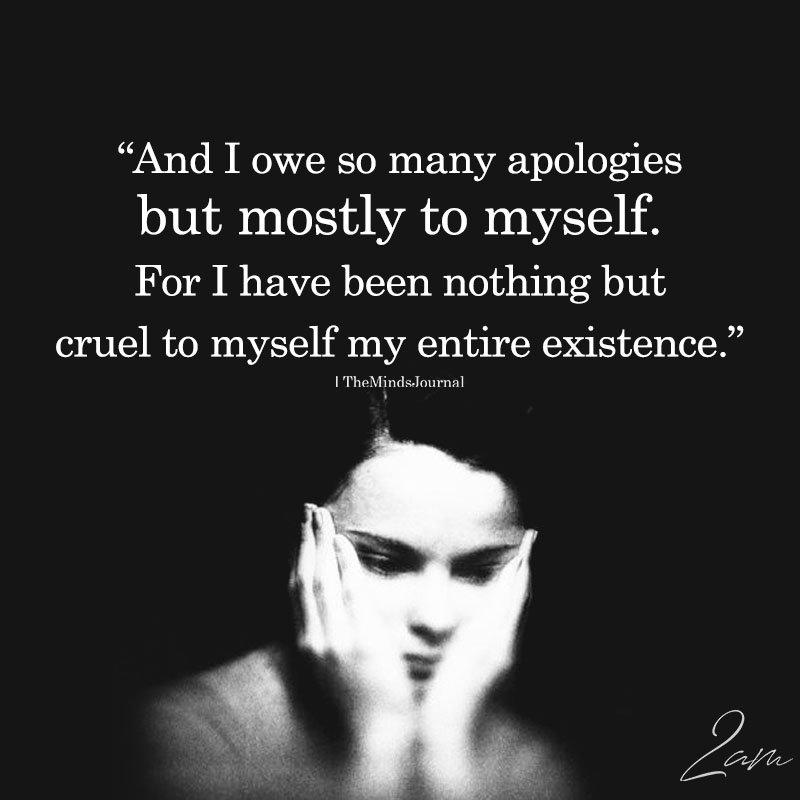 And I Owe So Many Apologies