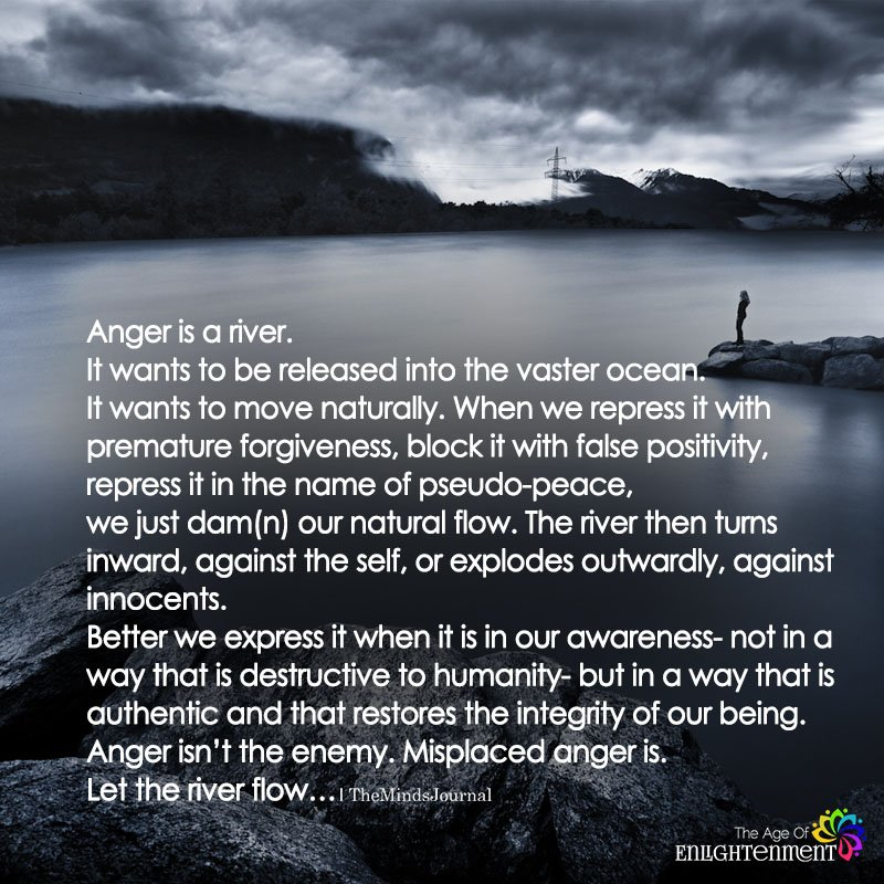 Anger is A River