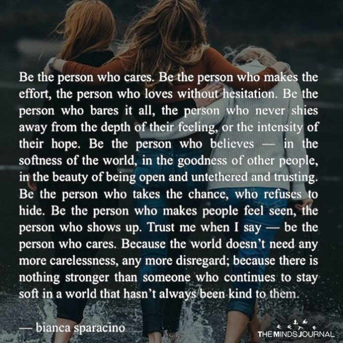 Be The Person Who Cares