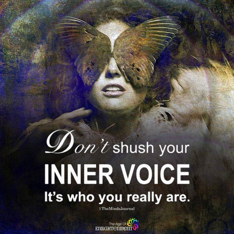 Don't Shush Your Inner Voice