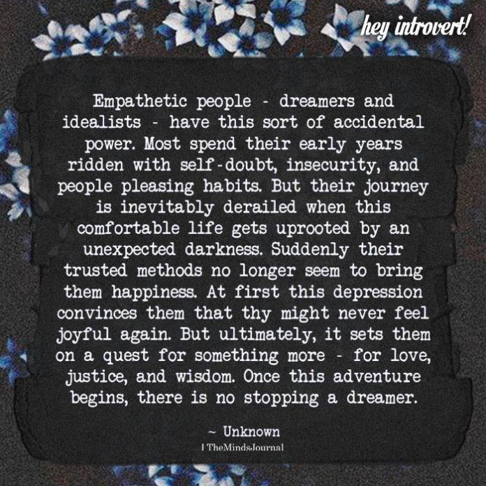 Empathetic People- Dreamers And Idealists