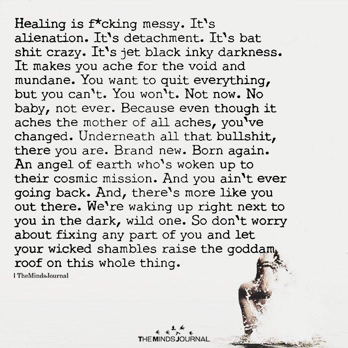 Healing Is Messy. It's Alienation