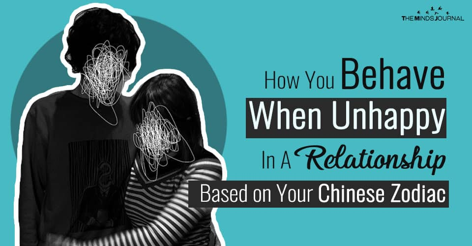 How You Behave When Unhappy In A Relationship Based on Your Chinese Zodiac