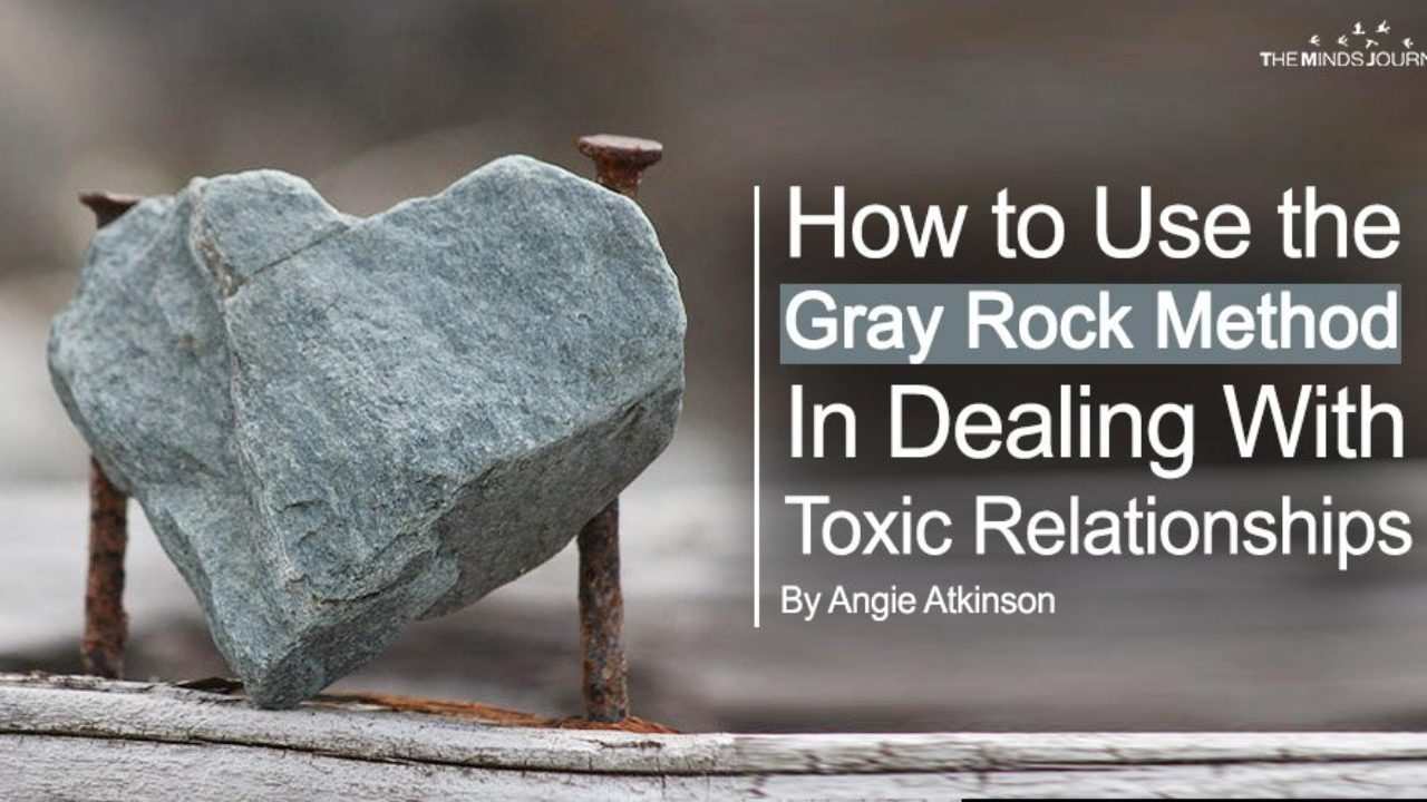 How to Use the Gray Rock Method (Safely) In Dealing With Toxic