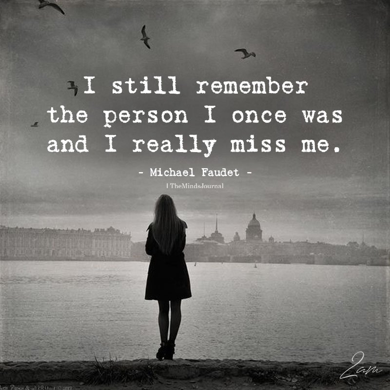 I Still Remember The Person I Once Was