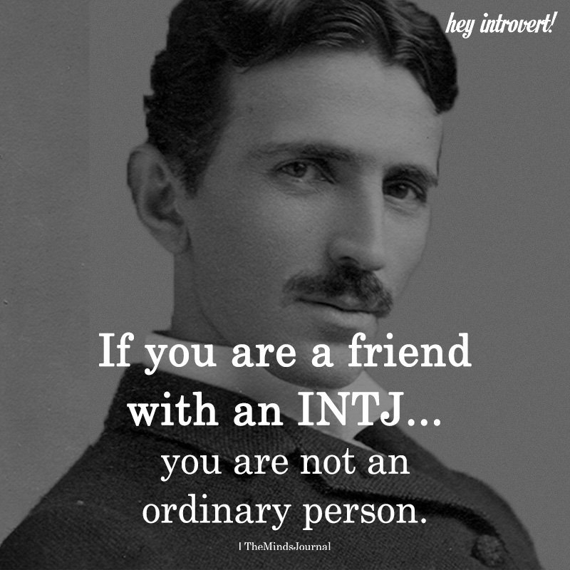 If You Are A Friend With An INTJ