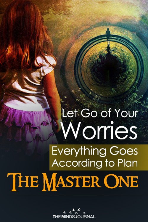 Let Go of Your Worries – Everything Goes According to Plan – The Master One pin
