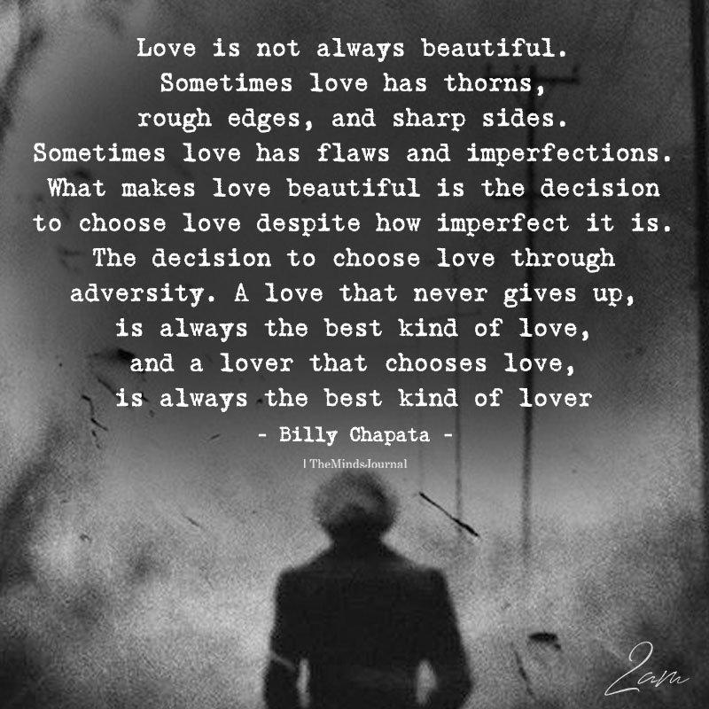 Love is Not Always Beautiful
