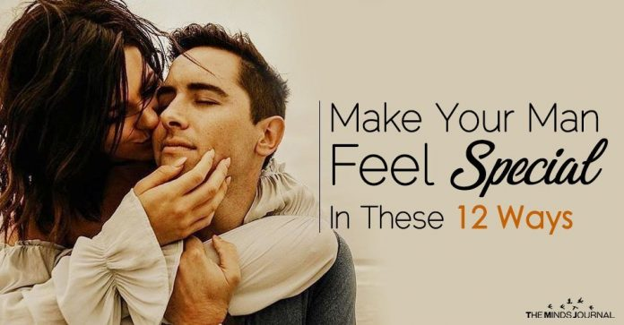Make Your Man Feel Special In These 12 Ways