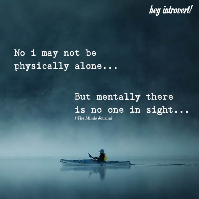 Funny 1 The Minds Journal 28 Heart Touching Quotes About Being Alone That Will Leave You