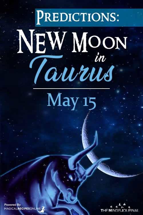 Predictions New Moon in Taurus – May 15