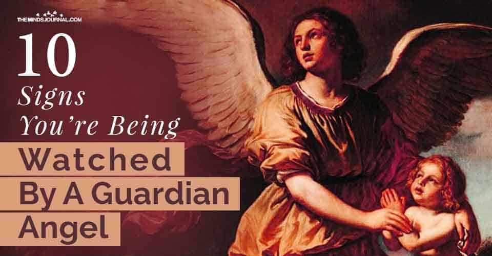 Signs Being Watched By Guardian Angel