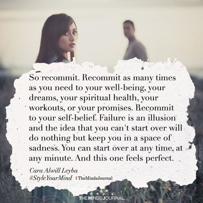 So Recommit. Recommit As Many Times As You Need To Your Well-Being