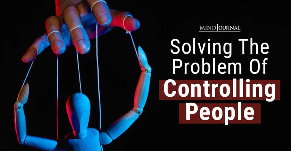 Solving Problem Controlling People