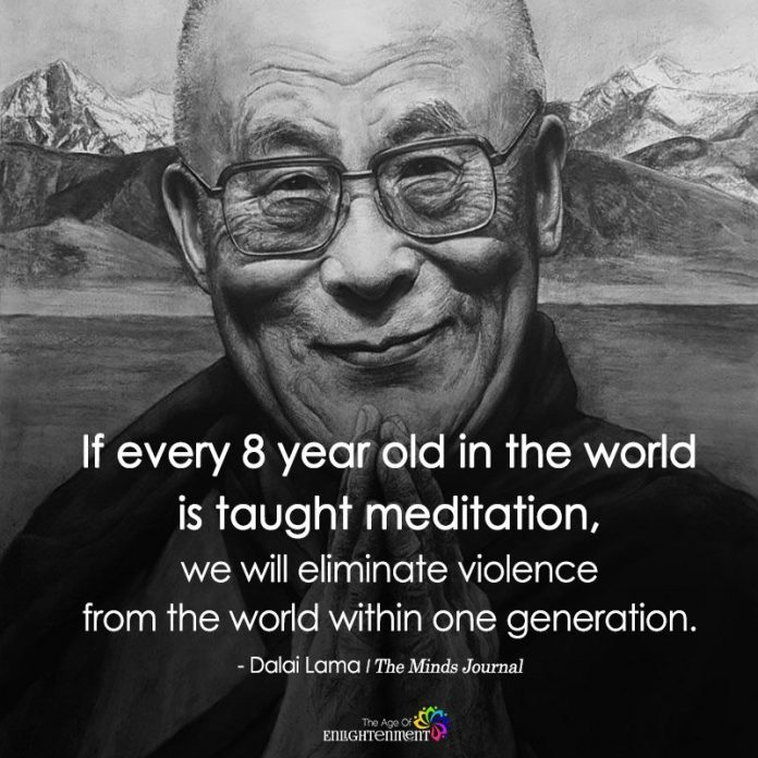 If Every 8 year Old In The World Is Taught Meditation