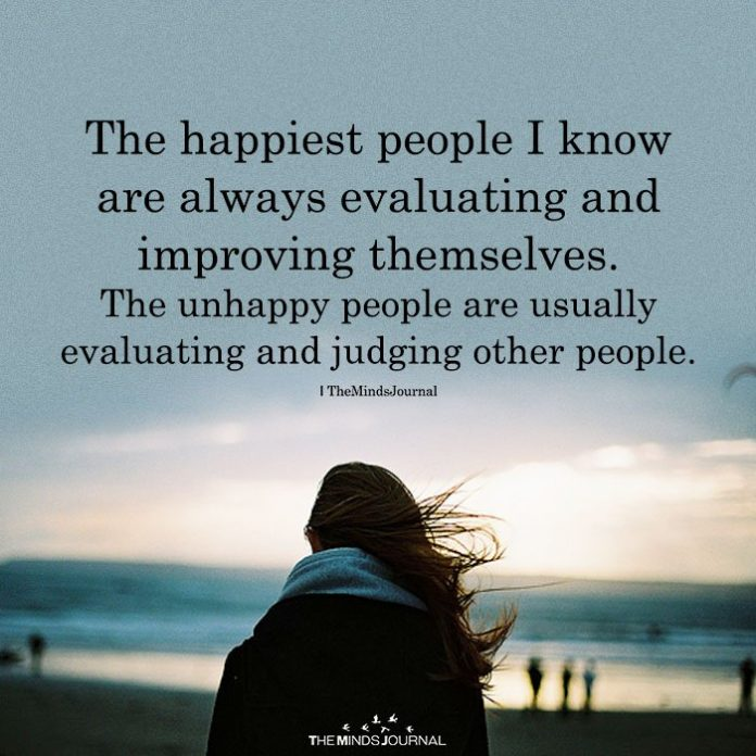 The Happiest People I Know Are Always Evaluating