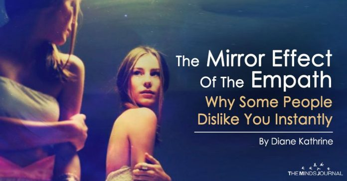 The Mirror Effect Of The Empath Why Some People Dislike You Instantly
