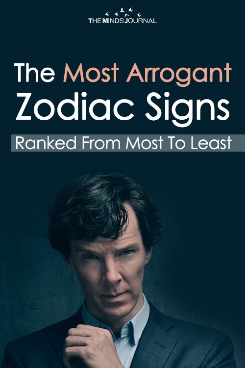 The Most Arrogant Zodiac Signs, Ranked From Most To Least pin