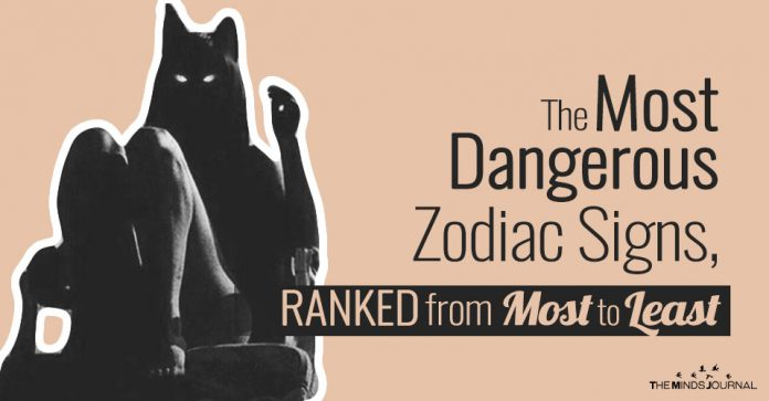 The Most Dangerous Zodiac Signs, RANKED from Most to Least