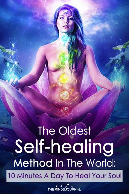 The Oldest Self-healing Method In The World 10 Minutes A Day To Heal Your Soul