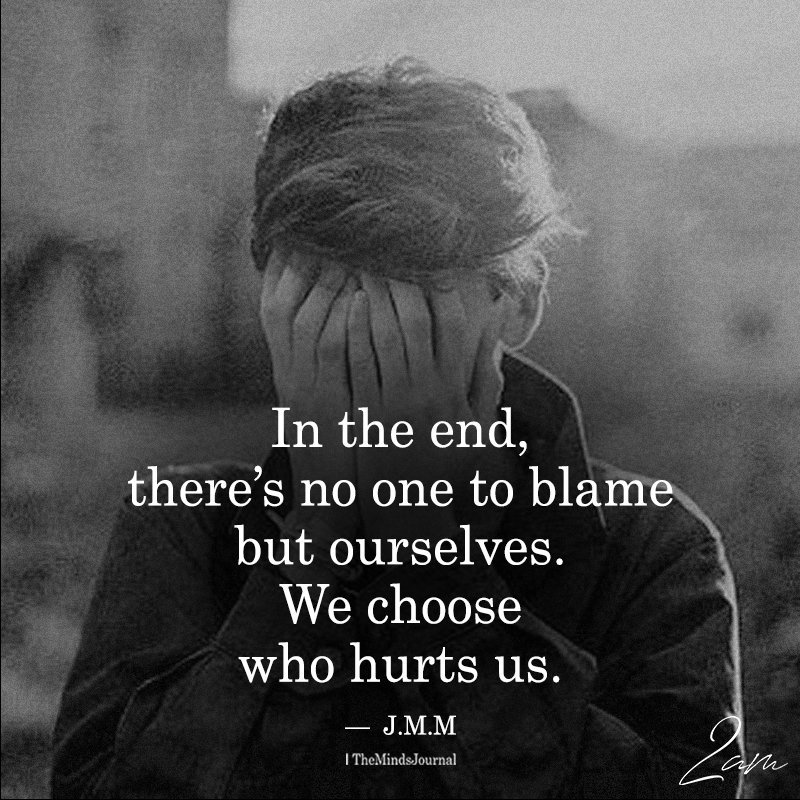 In The End, There's No One To Blame