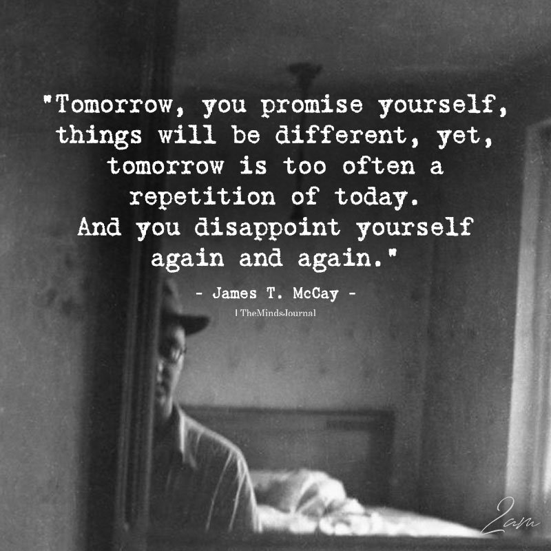 Tomorrow, You promise Yourself