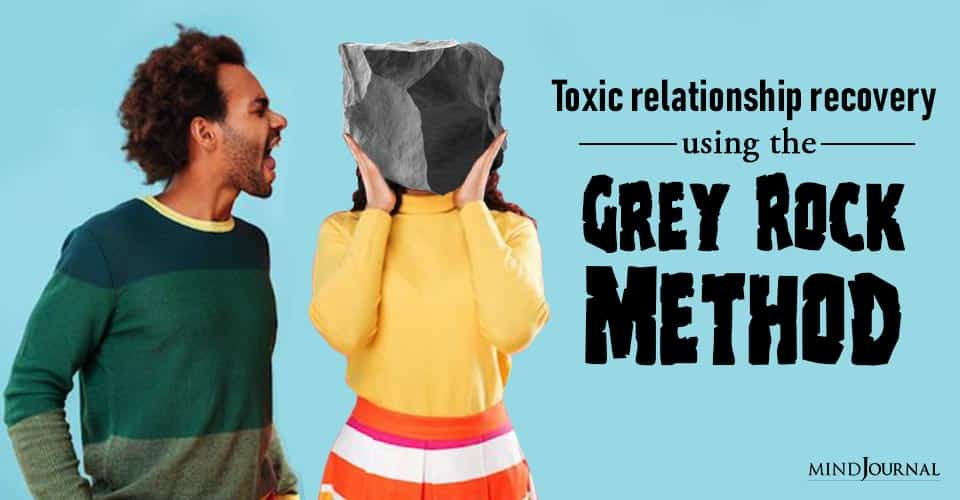 Toxic Relationship Recovery Using Gray Rock Method