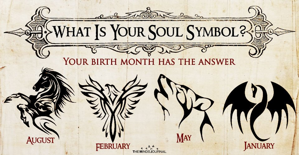 What Is Your Soul Symbol Your birth month has the answer