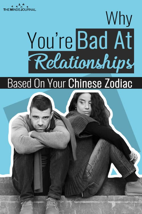 Why You're Bad At Relationships Based On Your Chinese Zodiac
