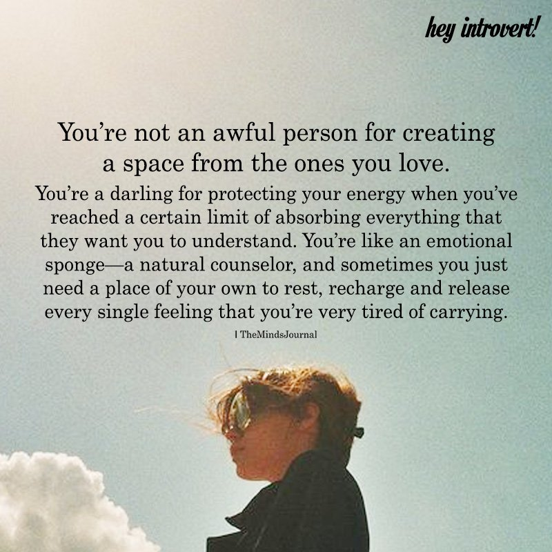 You're Not An Awful Person For Creating A Space From The Ones You Love