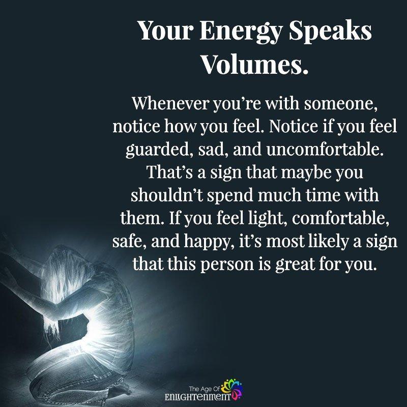 Your Energy Speaks Volumes