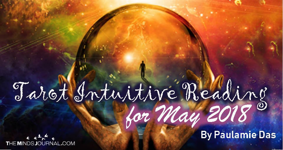 Tarot Intuitive Reading for May 2018