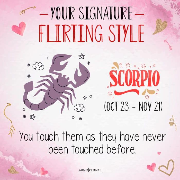 your signature flirting style scorpio