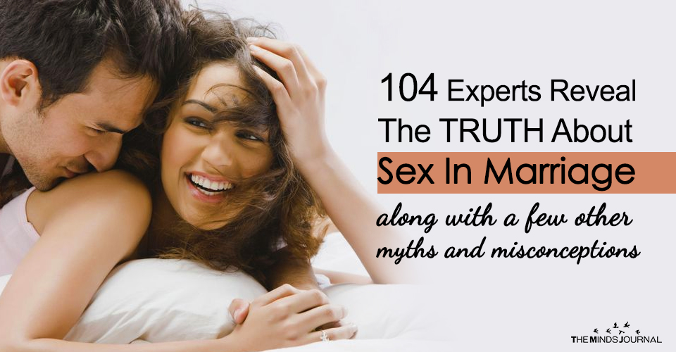 104 Experts Reveal The TRUTH About Sex In Marriage (along with a few other myths and misconceptions)