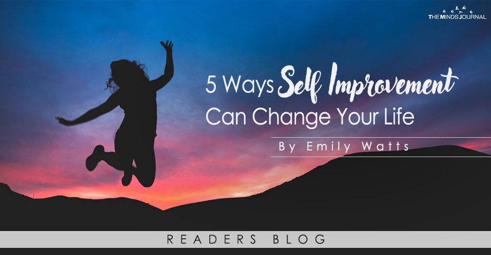 5 Ways Self Improvement Can Change Your Life