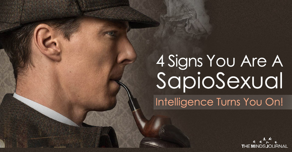 5 Signs You Are An Absolute SapioSexual Intelligence Turns You On!