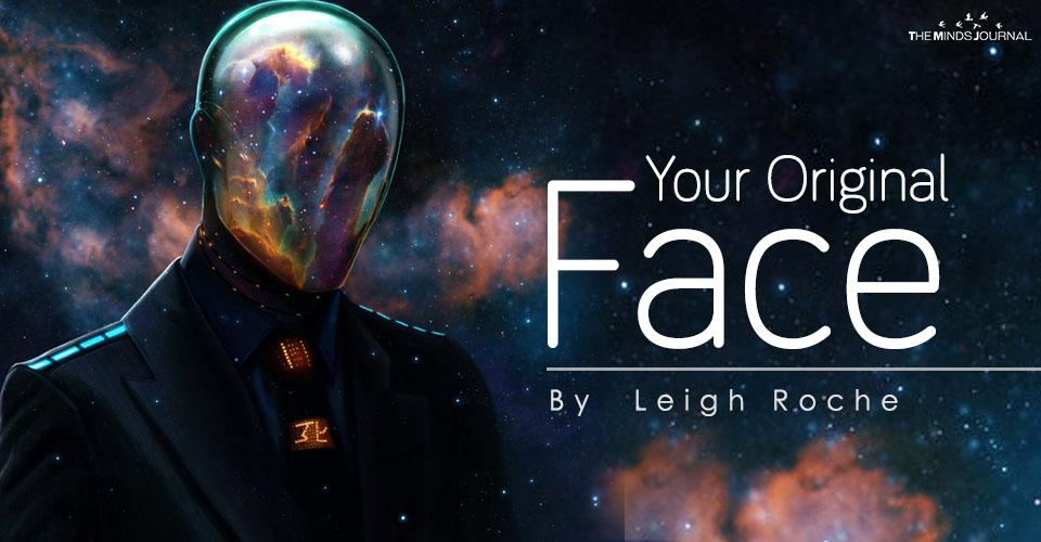 Your Original Face