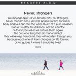 Never, strangers.