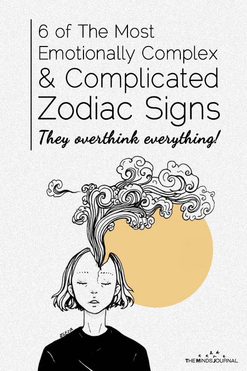 6 Of The Most Emotionally Complex & Complicated Zodiac Signs
