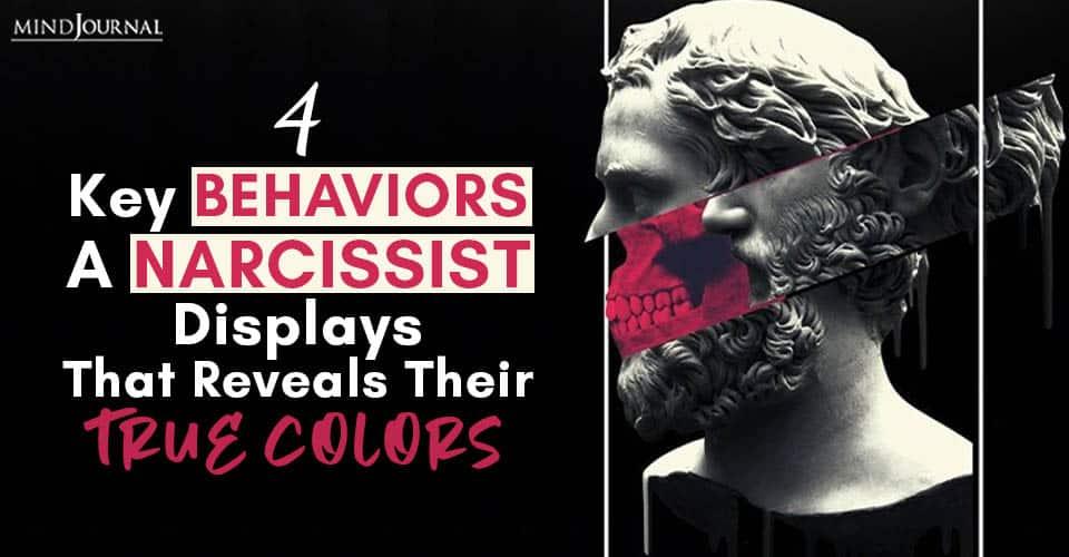 Behaviors Narcissist Displays Reveals True Colors