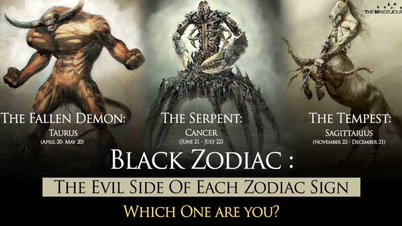 Black Zodiac : The Evil Side Of Each Zodiac Sign The Minds Journal