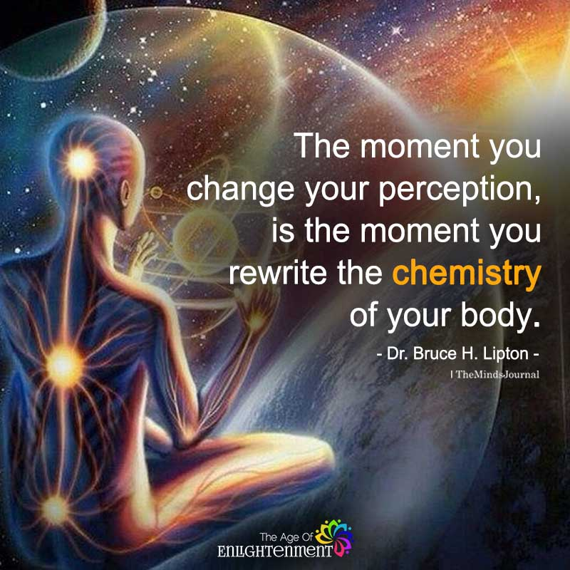 The Moment You Change Your Perception
