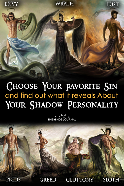 Choose Your Favorite Sin And Find Out What It Reveals About Your Shadow Personality.