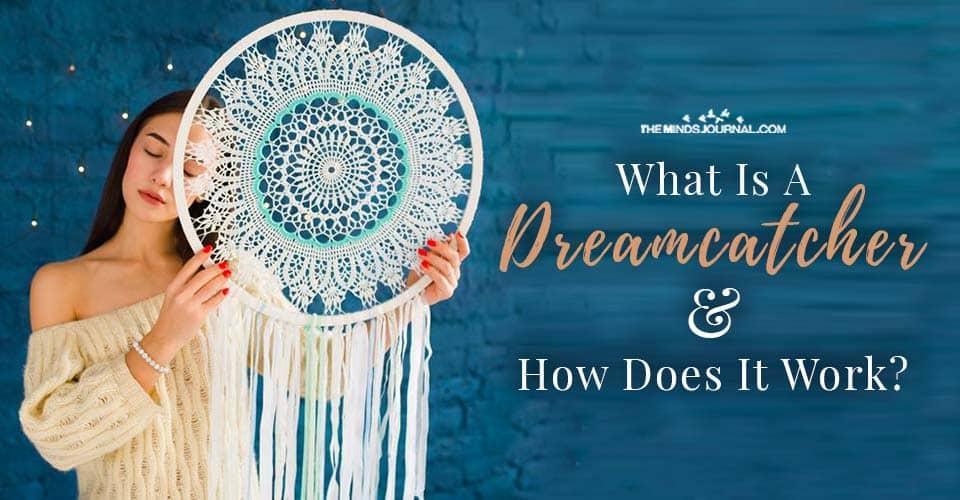 Dreamcatcher How It Work