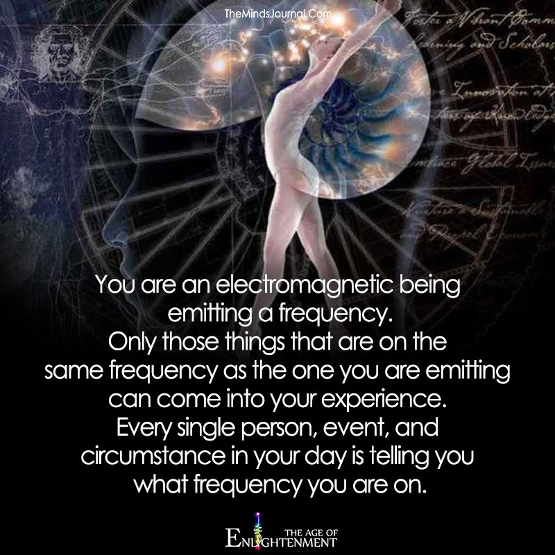 You Are An Electromagnetic Being Emitting A Frequency