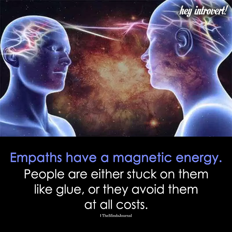 Empaths Have A Magnetic Energy