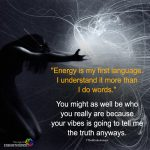 Energy Is My First Language